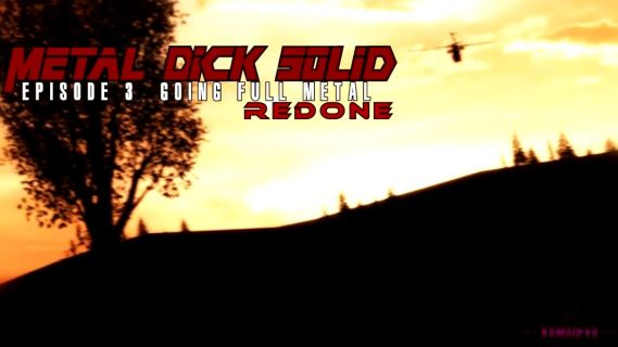 Metal Dick 3 Redone