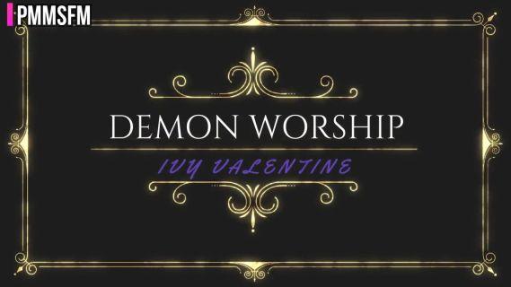 DEMON WORSHIP: IVY VALENTINE