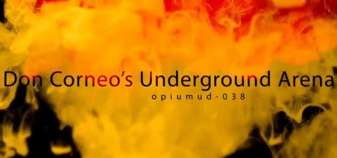 Don Corneo's Underground Arena